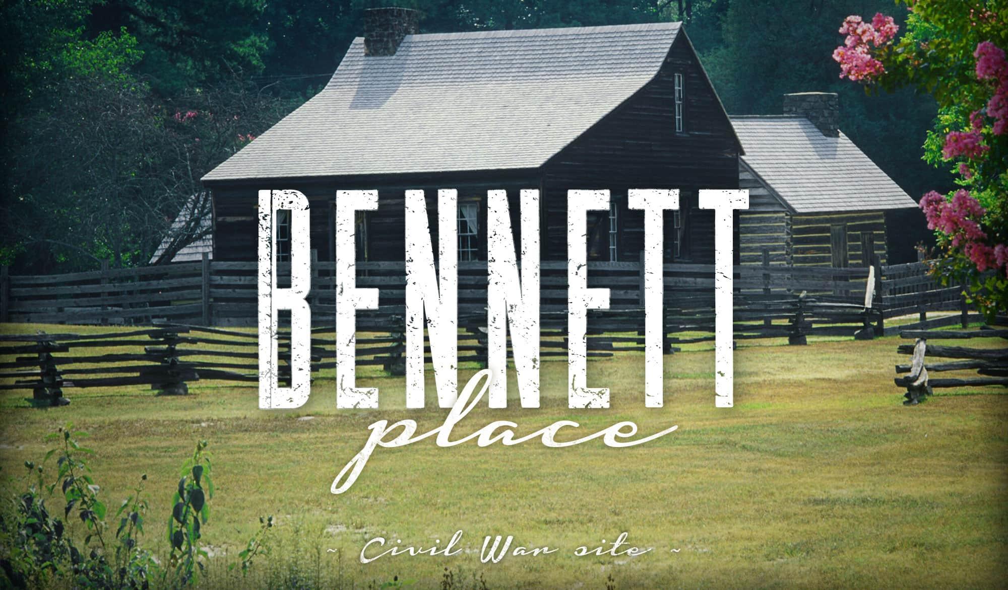 Bennett Place